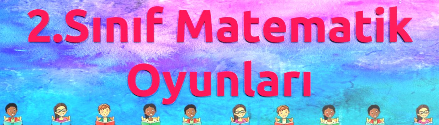 2.Sınıf matematik oyunları