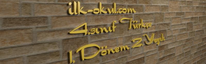 4.sınıf türkçe 1.dönem 2.yazılı hazırlık